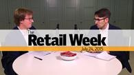 James Wilmore and Matthew Chapman host The Retail Week