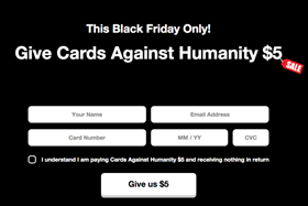 The group behind Cards Against Humanity offered absolutely nothing for $5 on Black Friday - and raked in tens of thousands.
