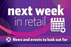 Next week in retail